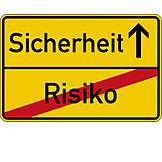Gefahr & Risiko, Risiko, Sicherheit