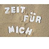 Holiday & Travel, Summer Vacation, Zeit Für Mich