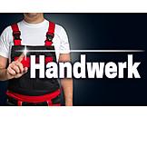 Handwerk, Handwerker